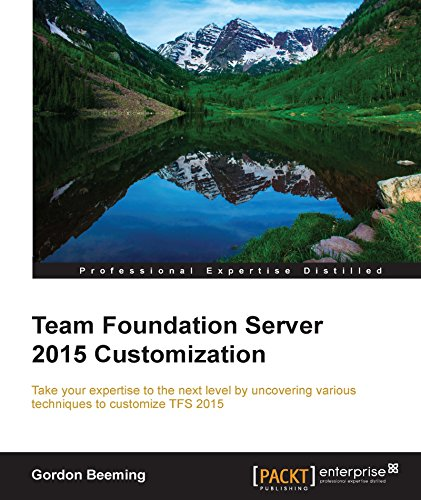Team Foundation Server 2015 Customization (English Edition) por Gordon Beeming