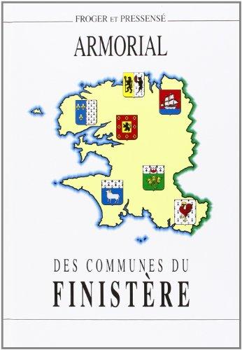 Armorial des communes du Finistère Suivi d'une étude sur L'hermine bretonne