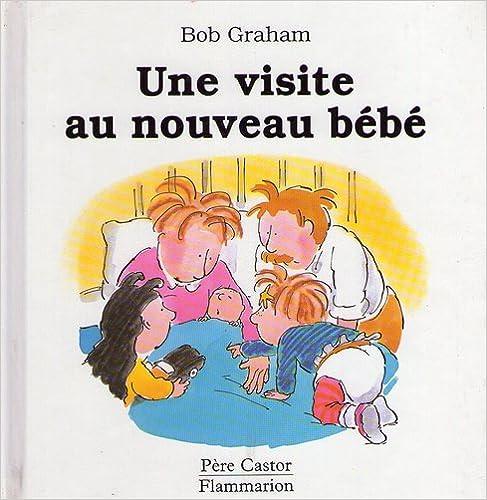 Lire Une visite au nouveau bébé pdf ebook