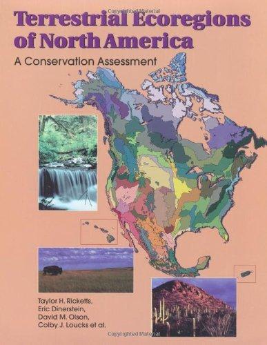 terrestrial-ecoregions-of-north-america-a-conservation-assessment-world-wildlife-fund-ecoregion-asse