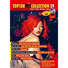 Top 100 Hit Collection 59: 6 Chart-Hits: Only Girl (In The World) - Just The Way You Are (Amazing) - Firework - Halt dich an mir fest - Raise Your Glass - I Need A Dollar. Klavier & Keyboard Noten