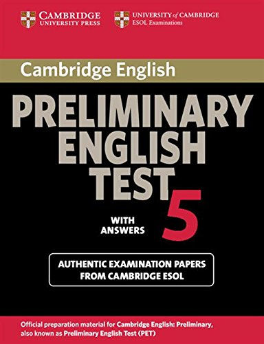 Cambridge Preliminary English Test 5 Student\'s Book with answers (Pet Practice Tests)