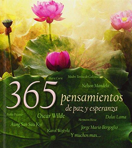 365 Pensamientos De Paz Y Esperanza