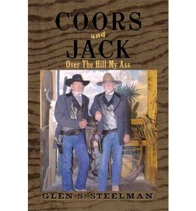 coors-and-jack-over-the-hill-my-ass-paperback-common