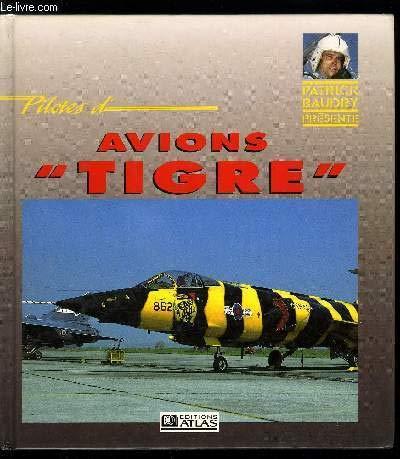 Pilotes de tigre