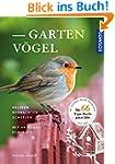 Gartenvögel erleben, beobachten, schü...