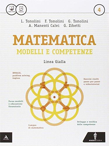 Matematica modelli e competenze. Ediz. gialla. Per gli Ist. professionali. Con e-book. Con espansione online: 4