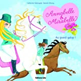 Annabelle et Mirabelle : Au grand galop !