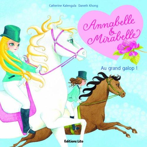 Annabelle et Mirabelle : Au Grand Galop ! (Fées, cheval, amitié, magie)