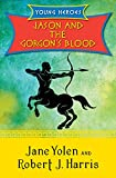 Jason and the Gorgon's Blood (Young Heroes Book 4) (English Edition)