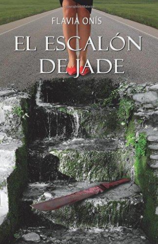 El escalón de jade: Volume 2 (Trilogía de las 5 de la tarde) por Flavia Onís
