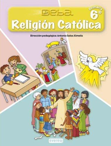 Religión Católica 6º Primaria. Proyecto Deba - 9788424189914