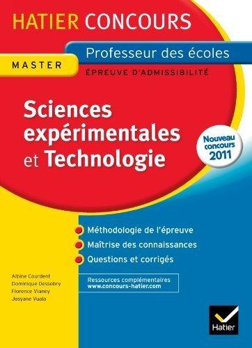 Epreuve Ecrite Sciences expérimentales et Technologie Concours 2013: Concours Professeur des Ecoles de Florence Vianey (27 juillet 2011) Broché