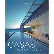 Arquitectura del agua, 9. casas junto agua