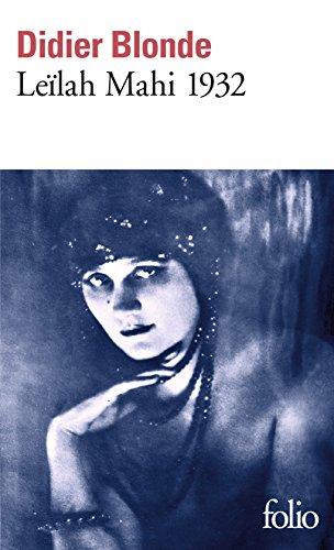 Leïlah Mahi 1932: Enquête