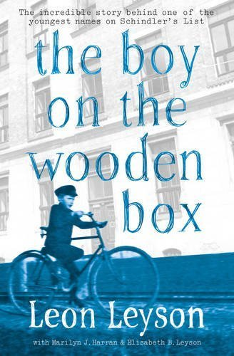 The Boy on the Wooden Box: How the Impossible Became Possible ... on Schindler's List by Leyson, Leon (2014) Paperback