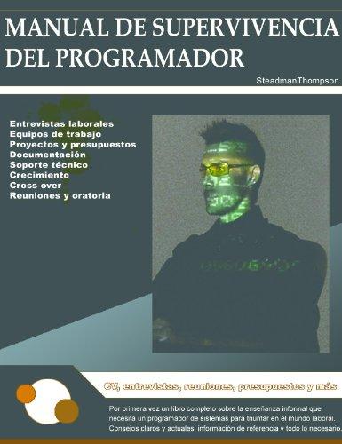 Manual de Supervivencia del Programador de Sistemas por Sebastian C