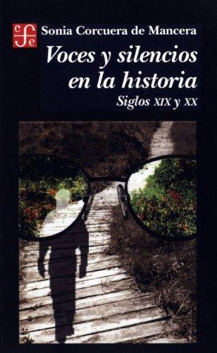 Voces y silencios en la historia. Siglos XIX y XX (Literatura)
