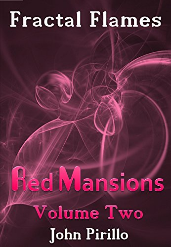 Fractal Flames Red Mansions Volume Two (English Edition) -