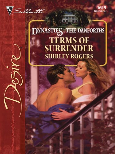 Terms of Surrender (Dynasties: The Danforths Book 11) (English Edition) Rogers Silhouette