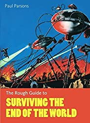 The Rough Guide to Surviving the End of the World (Rough Guide to...)
