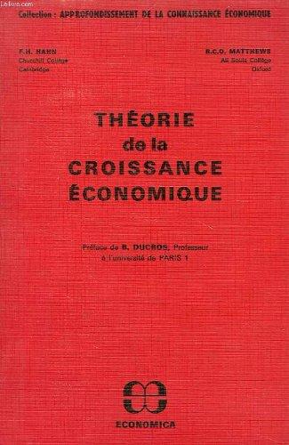 THEORIE DE LA CROISSANCE ECONOMIQUE