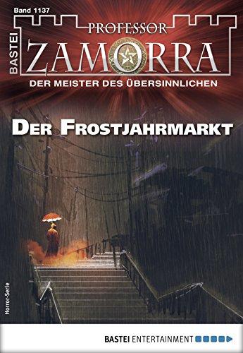 Professor Zamorra - Folge 1137: Der Frostjahrmarkt