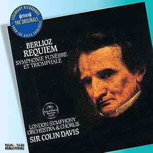 Berlioz: Requiem; Symphonie Funebre et Triomphale  (DECCA The Originals)