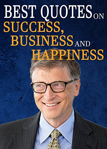 Quotes Best Bill Gates Quotes On Success Business Happiness And