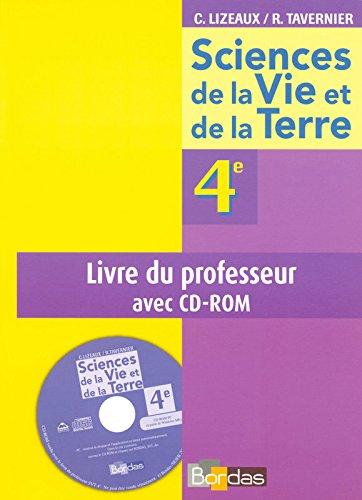Lizeaux / Tavernier SVT 4e • Livre du professeur avec CD-Rom