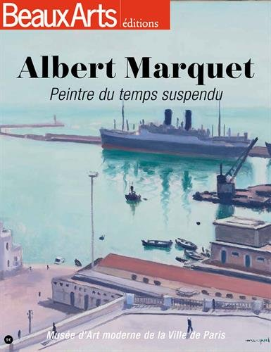Albert Marquet : Peintre du temps suspendu par Collectif