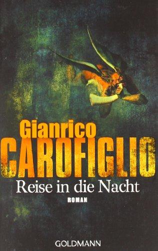 Gianrico Carofiglio: »Reise in die Nacht« auf Bücher Rezensionen