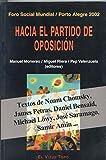 Hacia el Partido de Oposición: Foro Social Mundial / Porto Alegre 1002 (Ensayo)