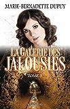 Telecharger Livres La Galerie des jalousies T 3 (PDF,EPUB,MOBI) gratuits en Francaise