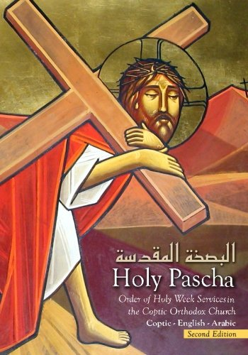 holy-pascha-order-of-holy-week-services-in-the-coptic-orthodox-church