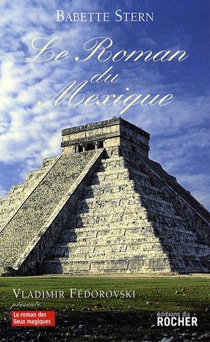 Le roman du Mexique