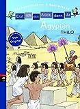 Erst ich ein Stück, dann du - Ägypten: Sachgeschichten & Sachwissen (Erst ich ein Stück - Sachgeschichten & Sachwissen, Band 6) - THiLO