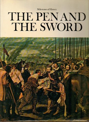 The Pen and the Sword (Milestones of History, New Series, 6.)