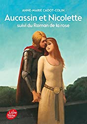 Aucassin et Nicolette suivi du Roman de la rose