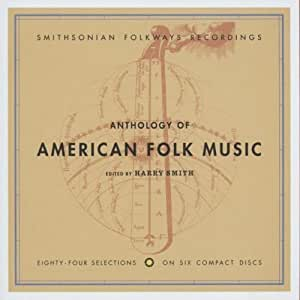 Anthology of American Folk Music (Edited by Harry Smith) by Anthology of American Folk Music Box set, Original recording remastered edition (1997) Audio CD