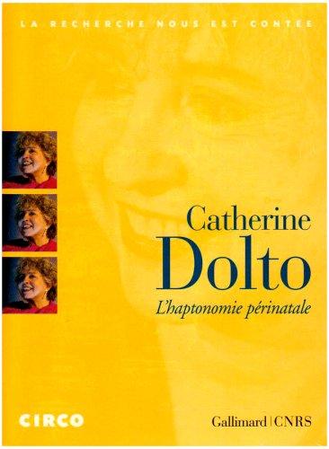 L'haptonomie périnatale par Catherine Dolto