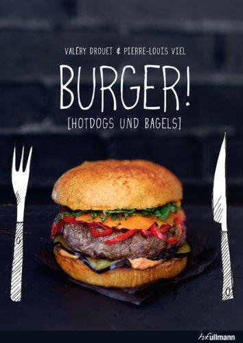 Buchseite und Rezensionen zu 'Burger!: Hotdogs und Bagels' von Valéry Drouet