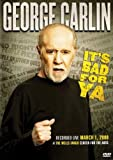 George Carlin - It's Bad For Ya [DVD] [2008]