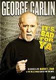 George Carlin - It's Bad For Ya [DVD] [2008] [Edizione: Regno Unito]