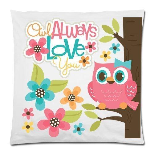 Taie d'oreiller Hibou mignon, hibou Always Love You Coussin décoratif cas - Coussin carré couverture Taie d'oreiller Taie d'oreiller Taie d'oreiller Coque - 45,7 x 45,7 cm, un côté imprimé