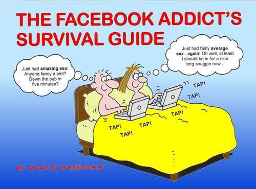 the-facebook-addicts-survival-guide
