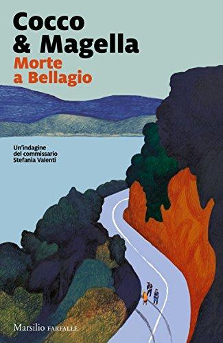 Morte a Bellagio (Commissario Stefania Valenti)