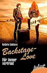 Für immer vertraut: Backstage-Love 2