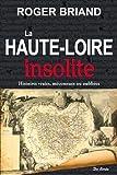 La Haute-Loire Insolite