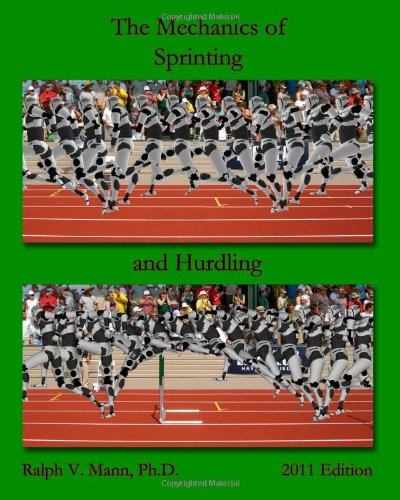 The Mechanics of Sprinting and Hurdling